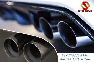 Độ Pô ON/OFF cho ô tô tại Cần Thơ